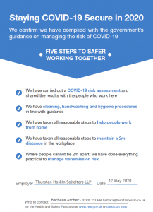 Thurstan Hoskin Solicitor's COVID-Security certificate, detailing our commitment to the governments covid security guidelines. For more information please speak to Barbara 01209 213 646